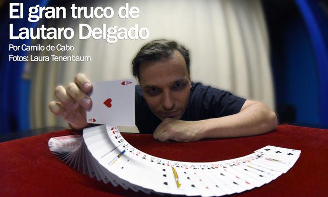 El gran truco de Lautaro Delgado