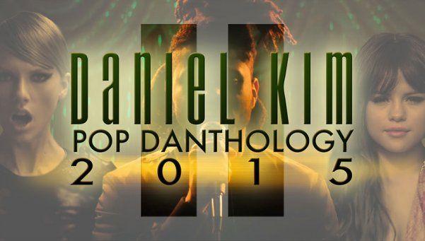 Pop Danthology 2015: todos los hits del año, en dos videos