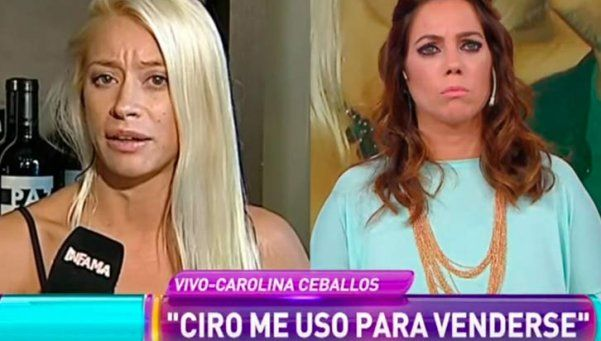 "Carolina Ceballos: ""Ciro me usó para venderse"""