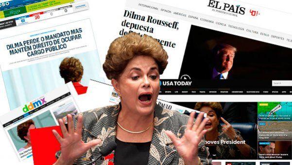 Así reflejó la prensa del mundo la destitución de Dilma