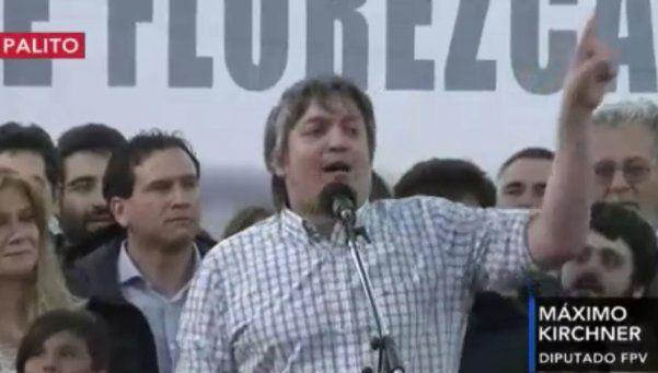 "Máximo Kirchner: íSeñor Presidente, escuche a la gente!"""