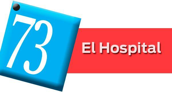 73: El Hospital