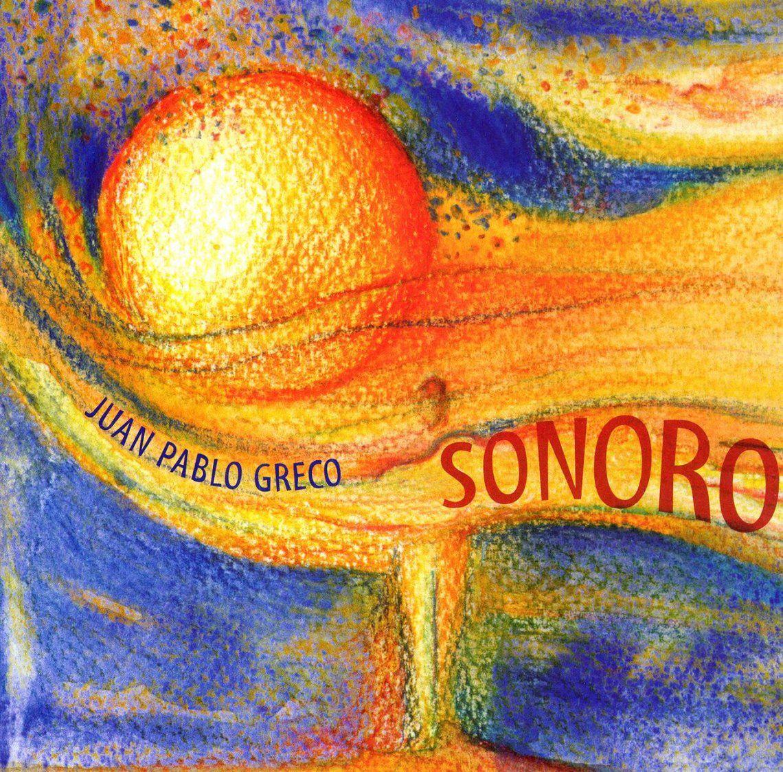 Sonoro, de Juan Pablo Greco
