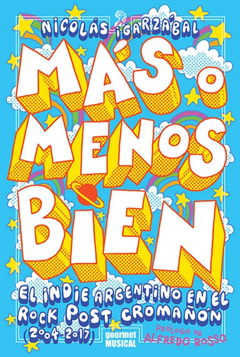 El rock indie argentino ya tiene su libro