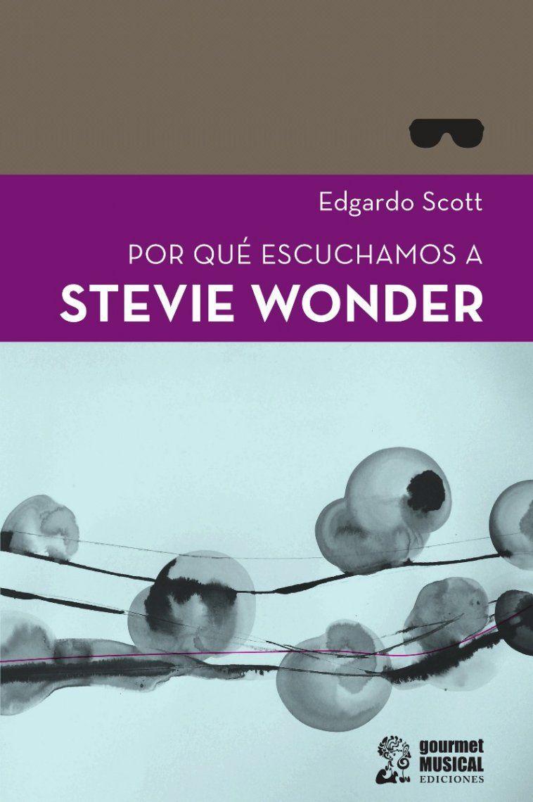 Por qué escuchamos a Stevie Wonder: un análisis del genial músico estadounidense
