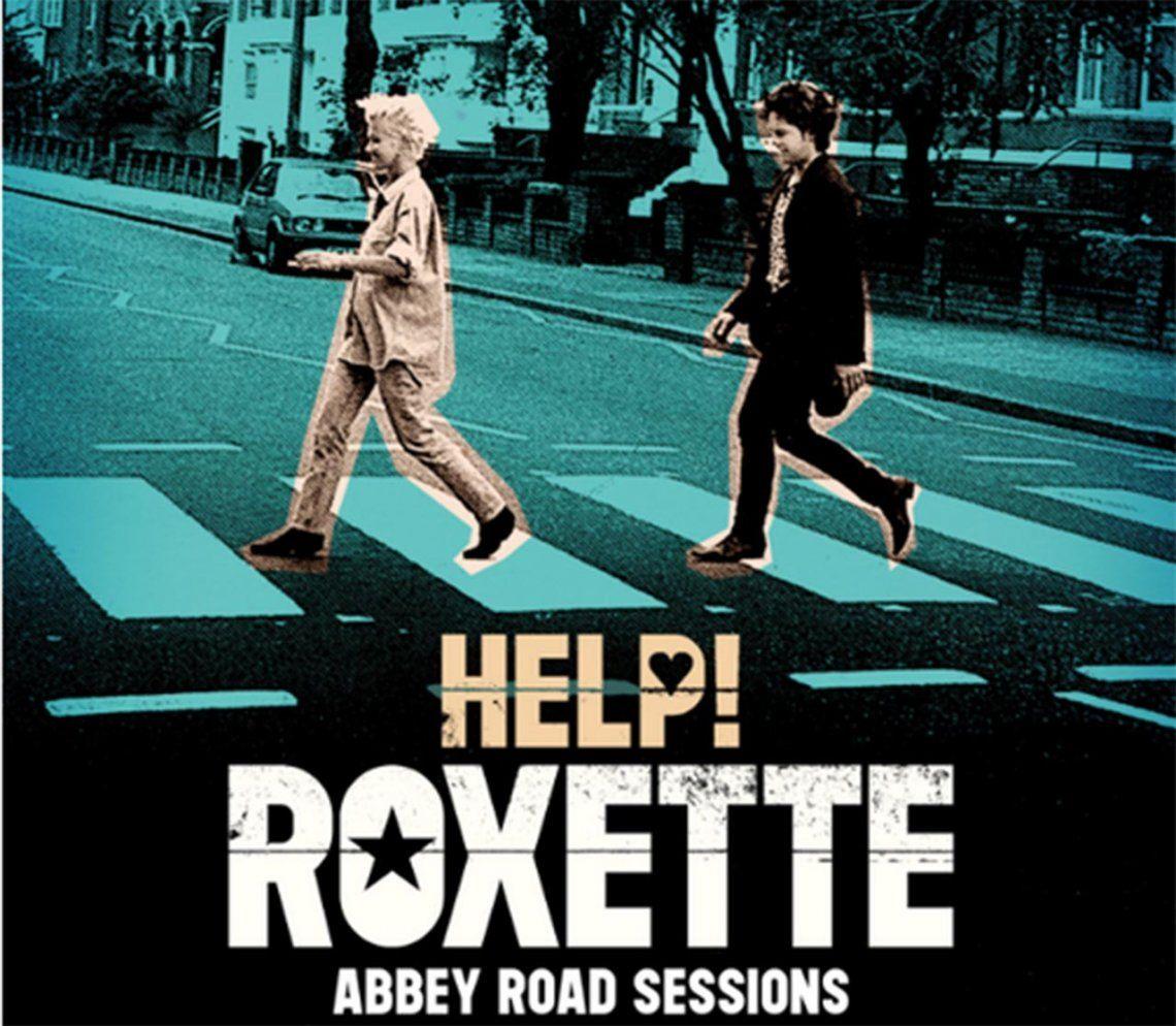 Viaje en el tiempo: Roxette presentó su versión del clásico Help de The Beatles y proveniente de sus Abbey Road Sessions