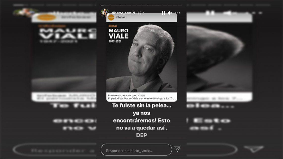 Alberto Samid despidió a Mauro Viale en una historia de Instagram.