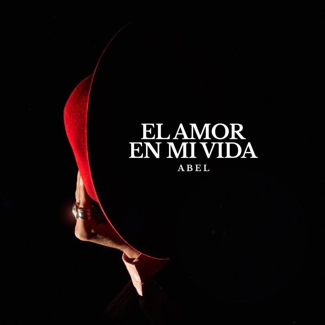 El Amor En Mi Vida - El nuevo sencillo de Abel Pintos